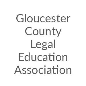 Gloucester County Legal Education Association
