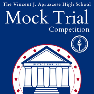 Vincent J. Apruzzese High School Mock Trial Competition